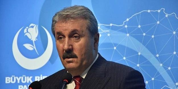 Mustafa Destici'den CHP ve İYİ Parti'ye çağrı!