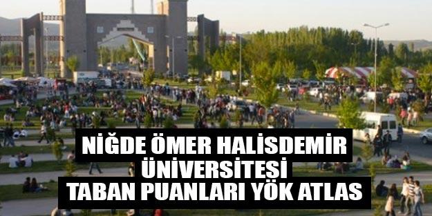 Niğde Ömer Halisdemir Üniversitesi 2019 taban puanları YÖK atlas