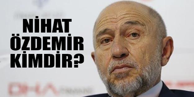 Nihat Özdemir kimdir? Nihat Özdemir TFF başkanı mı seçildi?