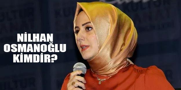 Nilhan Osmanoğlu kimdir? Nilhan Osmanoğlu kimin kızı?