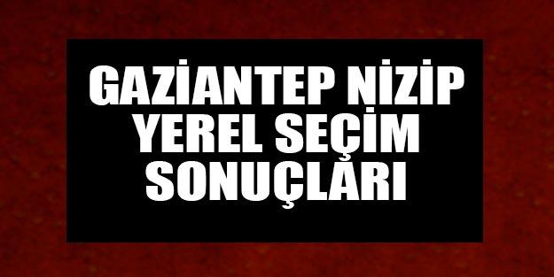 Nizip seçim sonuçları 2019 | Gaziantep Nizip 31 Mart yerel seçim sonuçları Cumhur ittifakı Millet ittifakı oy oranları