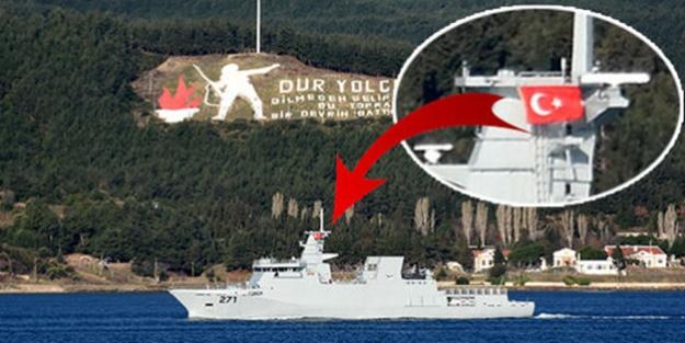 O ülkenin savaş gemisi Türk bayrağı açıp Boğaz'dan geçti