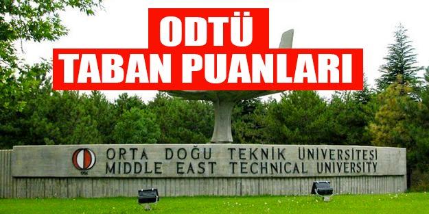 ODTÜ Orta Doğu Teknik Üniversitesi taban puanları 2019