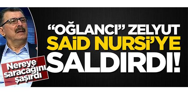 """""""Oğlancı"""" Rıza Zelyut bu kez Said Nursi'ye saldırdı!"""