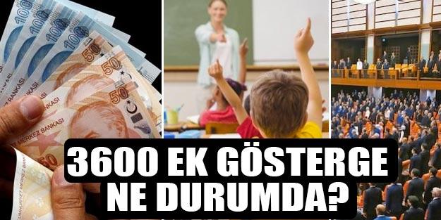 Öğretmen 3600 ek gösterge ne zaman? 3600 ek gösterge son dakika