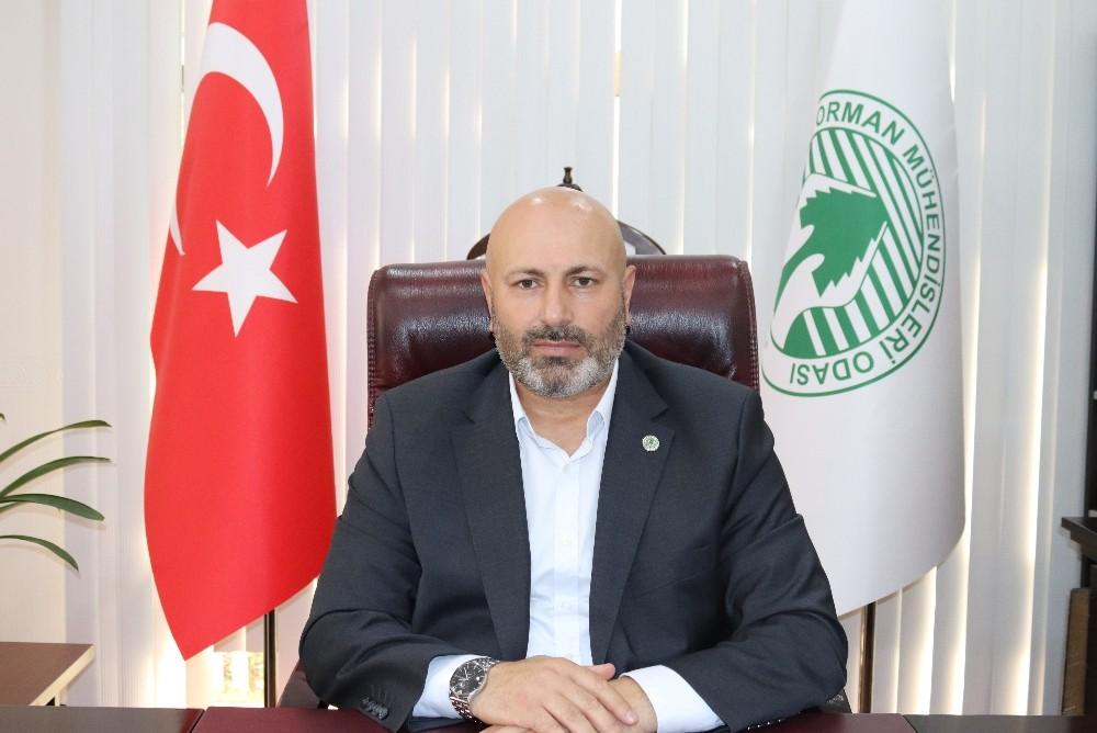 Orman Mühendisleri Odası Genel Başkanı Türkyılmaz: