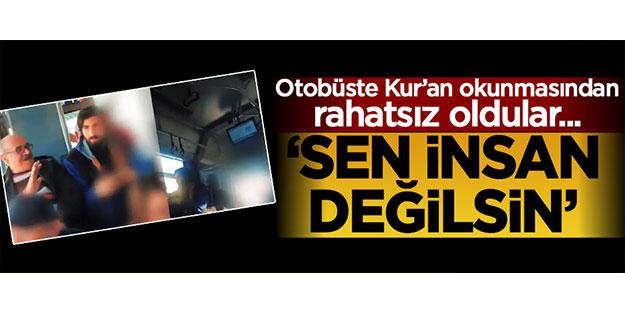 Otobüste Kur'an okuyan gence tepki gösterdiler!