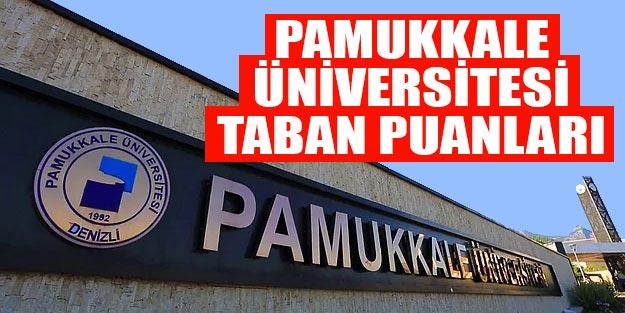 Denizli Pamukkale Üniversitesi (PAÜ) taban puanları ve başarı sıralamaları 2019