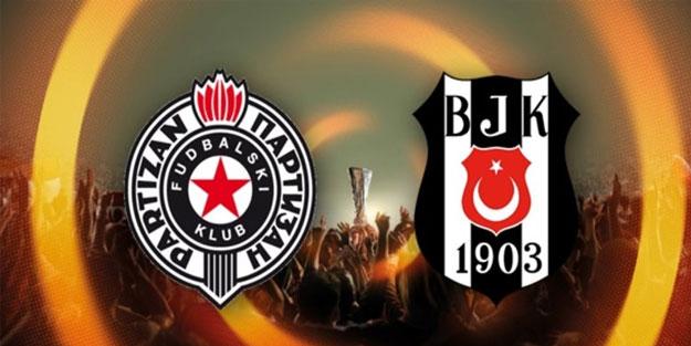 Partizan Beşiktaş mücadelesinde ilk 11'ler