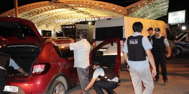 Polis Sabiha Gökçen Havalimanı'nda alarma geçti!