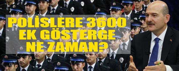 Polislere 3600 ek gösterge artışı ne zaman?