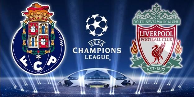 Porto Liverpool maçı ne zaman saat kaçta hangi kanalda?