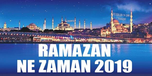 Ramazan ne zaman 2019 Diyanet ramazan ayı hangi ayda