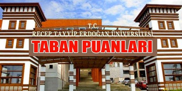 Recep Tayyip Erdoğan Üniversitesi taban puanları 2019