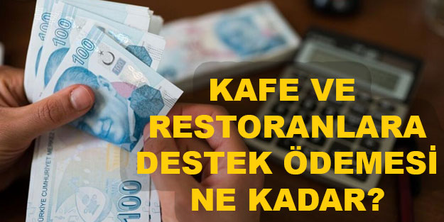 Restoran, lokanta, kafelere destek destek ödemesi nasıl alınır?