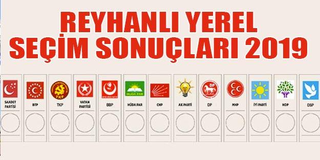 Reyhanlı yerel seçim 2019 sonuçları Reyhanlı belediye seçim sonuçları