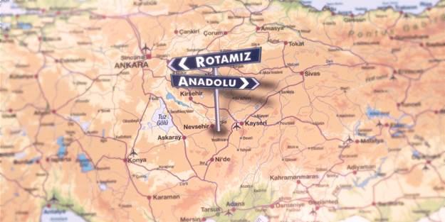 Rotamız Anadolu