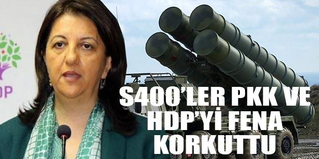 S400 PKK'nın korkulu rüyası olunca HDP'yi de korku sardı