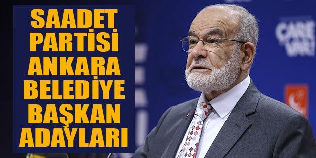 Saadet Partisi Ankara belediye başkan adayları 2019 yerel seçim