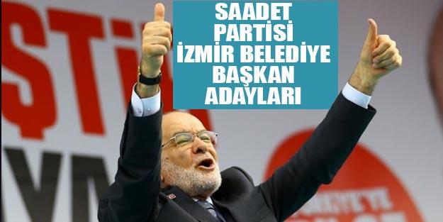 Saadet Partisi İzmir belediye başkan adayları 2019