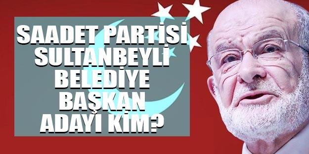 Saadet Partisi Sultanbeyli belediye başkan adayı 2019 yerel seçim