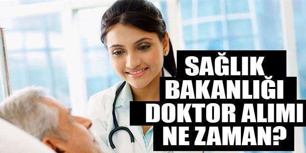 Sağlık Bakanlığı doktor alımları ne zaman? Sağlık Bakanlığı doktor atama 2019