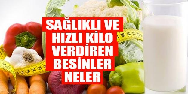 Sağlıklı ve hızlı kilo nasıl verilir? Hangi besinler kilo verdirir?