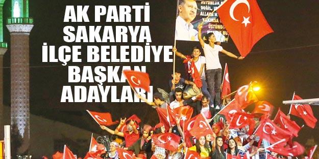 Sakarya AK Parti ilçe belediye başkan adayları 2019 yerel seçim