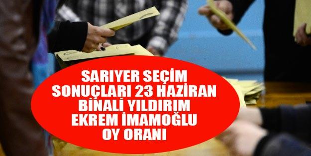 Sarıyer seçim sonuçları 2019 | İstanbul Sarıyer 23 Haziran seçim sonuçları oy oranları