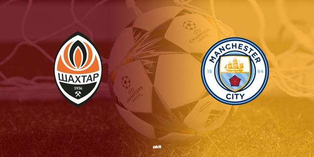 Shakhtar Donetsk Manchester City Şampiyonlar Ligi maçı saat kaçta hangi kanalda?