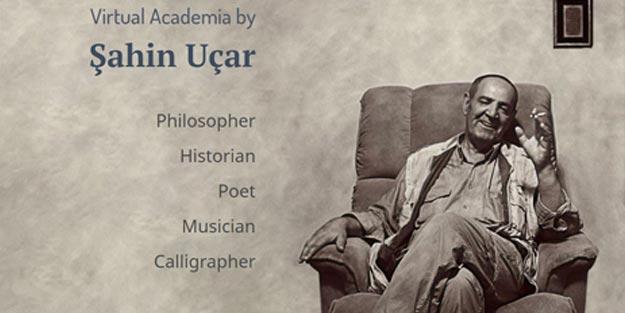 Tarih filozofu Şahin Uçar'ın sanal akademisi yayına girdi