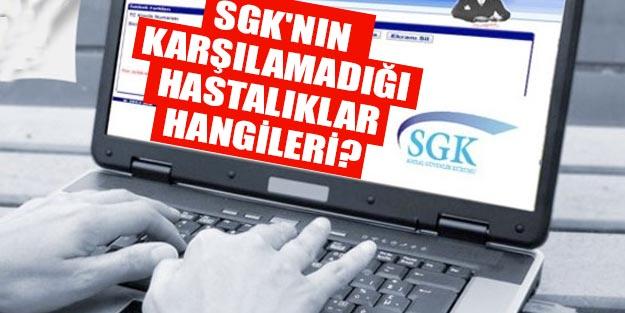 SSK SGK hangi hastalıkları karşılamıyor?