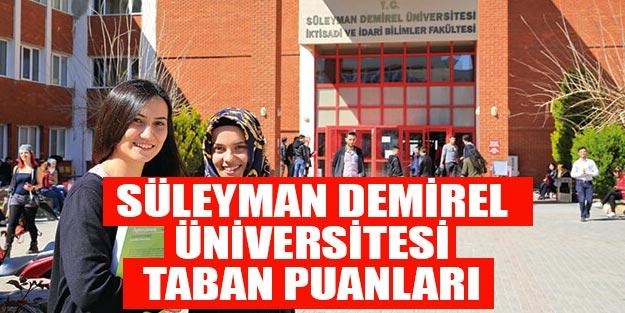 Süleyman Demirel Üniversitesi taban puanları 2019