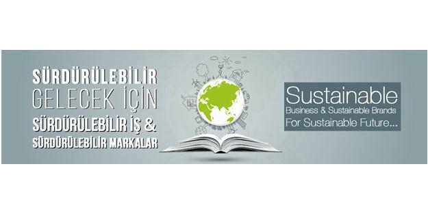 'Sürdürülebilir Markalar Konferansı' İstanbul'da gerçekleşecek