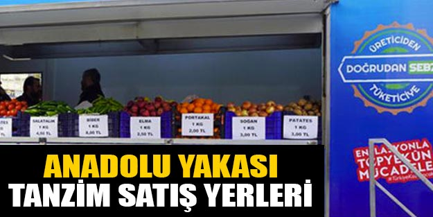Tanzim satış yerleri İstanbul Anadolu yakası