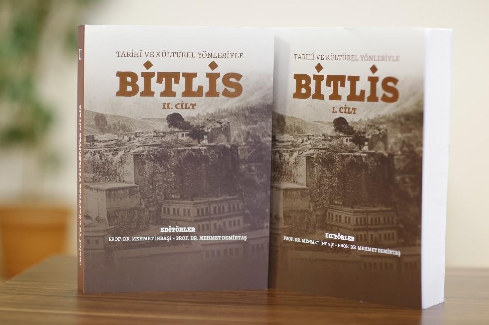 'Tarihî ve Kültürel Yönleriyle Bitlis' kitabı çıktı