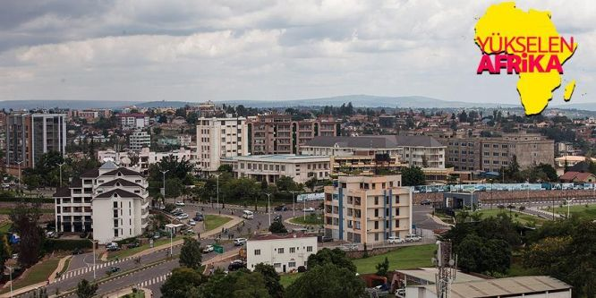 Afrika'nın huzur ve güven şehri: Kigali
