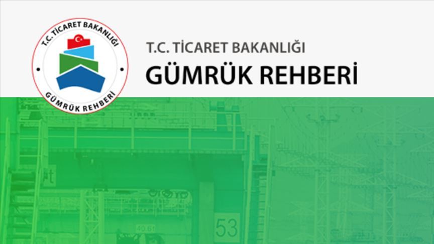 Ticaret Bakanlığının 'Gümrük Rehberi' kullanımda