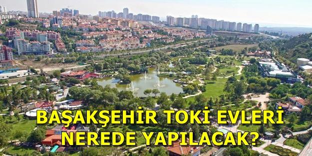 TOKİ Başakşehir başvurusu nasıl yapılır? TOKİ Başakşehir 100 bin sosyal konut başvuru şartları ne?