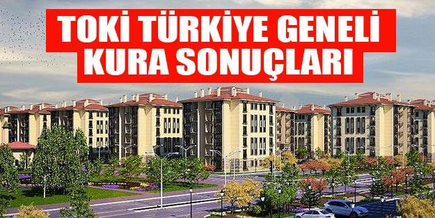TOKİ kura sonuçları sorgula Türkiye geneli TOKİ 2019