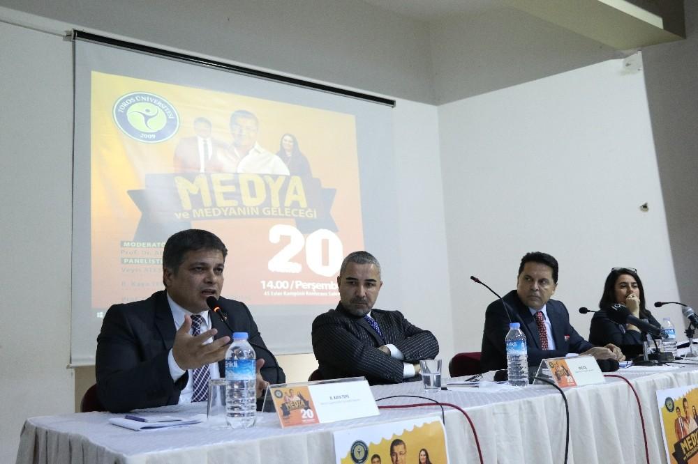 Toros Üniversitesi'nde 'Medya ve Medyanın Geleceği' paneli
