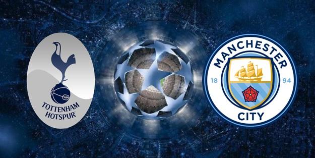 Tottenham Manchester City Şampiyonlar Ligi maçı ne zaman?