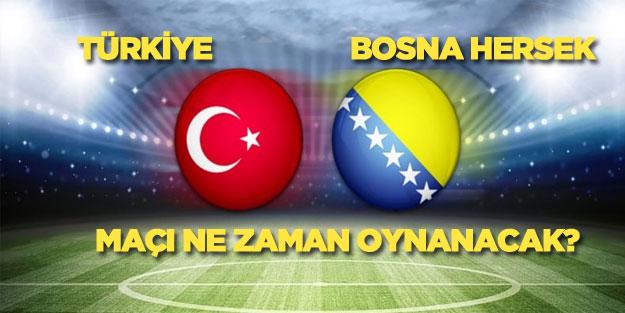 Türkiye-Bosna Hersek maçı ne zaman saat kaçta ve hangi kanalda?