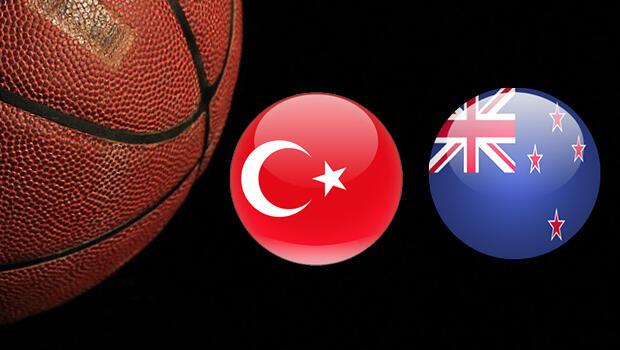 Türkiye Yeni Zelanda basketbol maçı ne zaman?