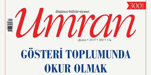 Umran Dergisi 2019 Ağustos sayısı çıktı!...