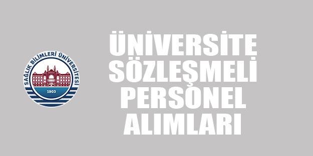 Üniversite sözleşmeli personel alımı 2019 ilanları
