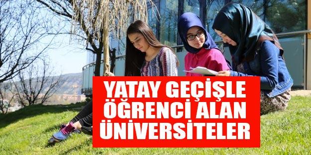 Üniversite yatay geçiş 2019 yatay geçişle öğrenci alan üniversiteler hangileri