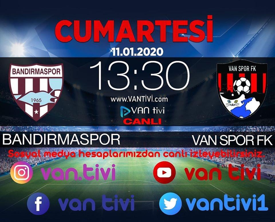 Vanspor ile Bandırma arasında oynanacak maç Van Tivi'de yayınlanacak