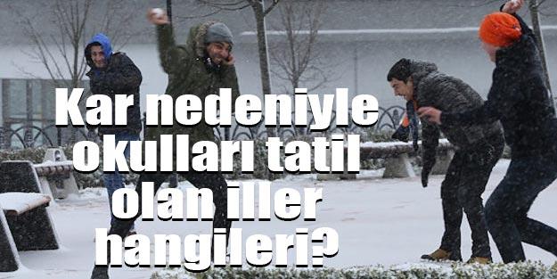 Yarın okullar tatil mi Kar tatili olan iller hangileri 25 Şubat Pazartesi