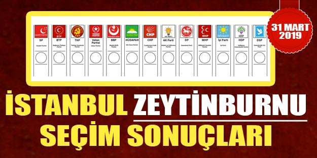 Zeytinburnu seçim sonuçları 2019 | 31 Mart Zeytinburnu yerel seçim sonuçları AK Parti CHP oy oranı